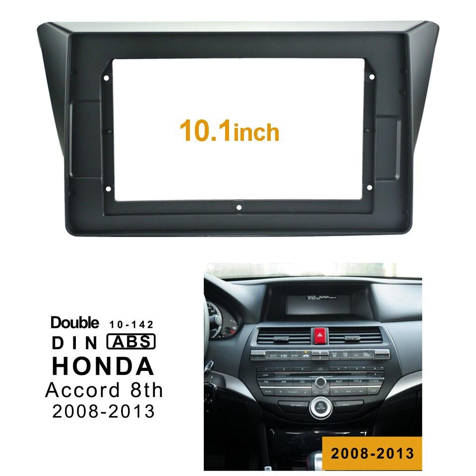 2Din Car DVD Frame Audio Fitting Adaptor Dash Trim Facia Panel 10 1inch For Honda Accord