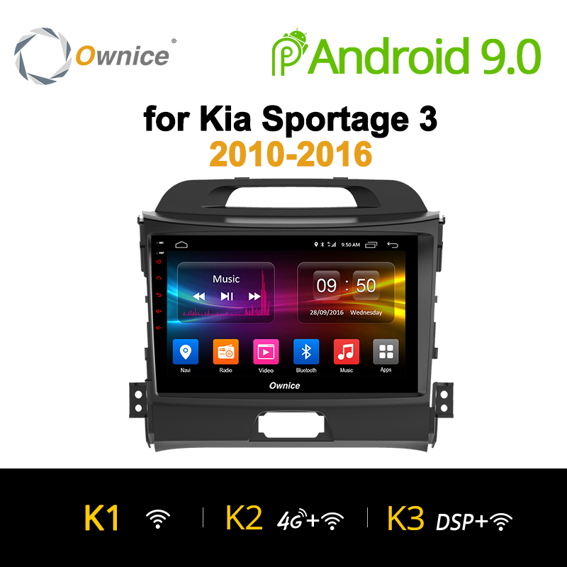Ownice K1 K2 Android 9.0 eight Core for KIA KX5 2016 Sportage 3 4 2007-2016 Car Radio 2 din Navi GPS player support 4G LTE DVROwnice K1 K2 Android 9.0 eight Core for KIA KX5 2016 Sportage 3 4 2007-2016 Car Radio 2 din Navi GPS player support 4G LTE DVR
