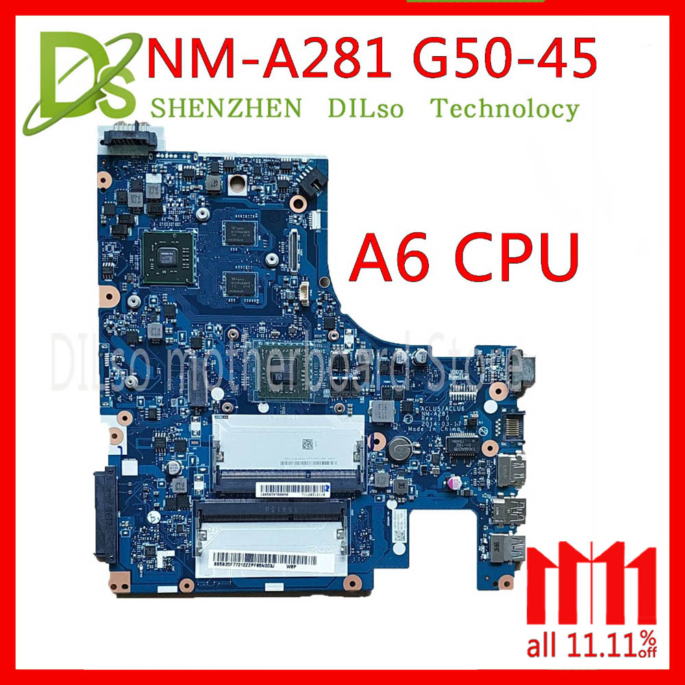 KEFU NM-A281 mainboard For Lenovo G50-45 laptop motherboard ACLU5/ACLU6 NM-A281 with A6 CPU Test work 100% original working perfectly for lenovo g50 45 nm a281 laptop motherboard with amd a6 6310