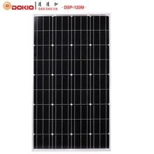 Dokio Marke 120 Watt Monokristalline Silizium Solar Panel China 18 V 1185*660*30mm Größe Panel Solar top-qualität Solarbatterie DSP-120M