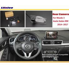 Liislee For Mazda 3 Mazda3 Axela Sedan BM 2014~2017 / Car Rear View Back Reverse Camera Sets / RCA & Original Screen Compatible