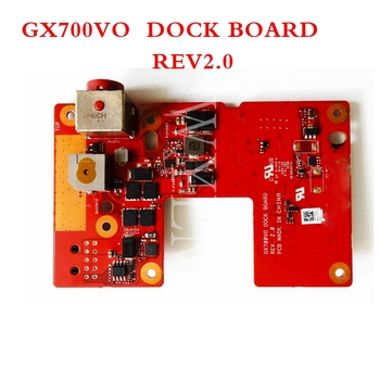 GX700VO DOCK _board REV2.0 for ASUS GX700 GX700V GX700VO laptop motherboard  IO power board DC Power Jack Board Test OK