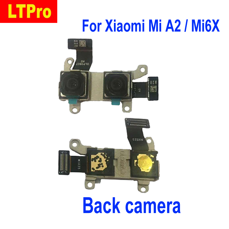LTPro High Quality Tested Main Rear Back Camera For Xiaomi MiA2 MI A2 / Mi6X Big camera mobile phone replacement parts