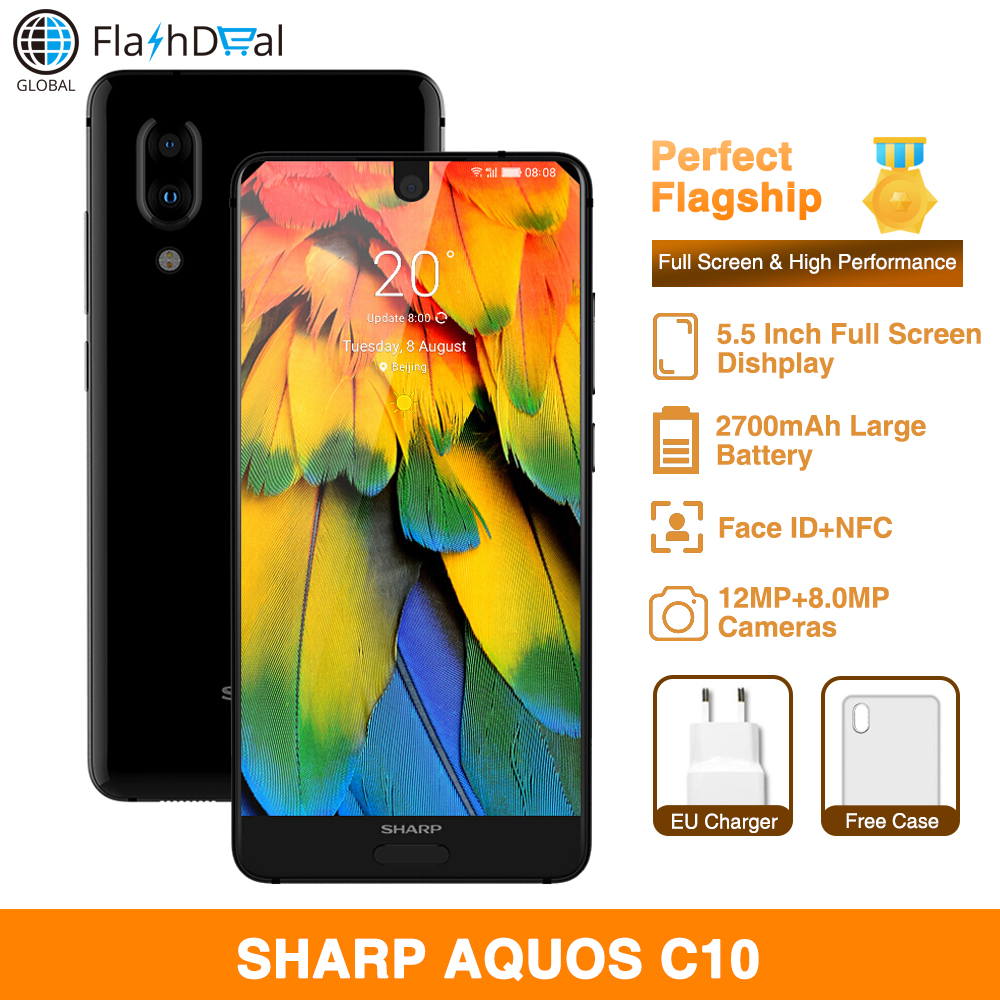 Original SHARP AQUOS C10 Android 8.0 mobile phones 5.5'' FHD+ Snapdragon 630 Octa Core 4GB+64GB Face ID NFC 12MP 4G SmartPhone