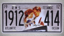 1 pc Titanic film movie love ocean car license Tin Plates Signs Brussel wall man cave Decoration Metal Art Vintage Poster