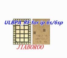 3 шт. ULBPA_RF для iphone 6S 6SP усилитель IC 77812-19 SKY77812-19