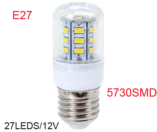 E27 5730 SMD Chip led light 12V Corridors Use Energy Efficient Corn Bulbs 27LEDs Lamps Max 5W Lighting 1Pcs/Lot LRT15483