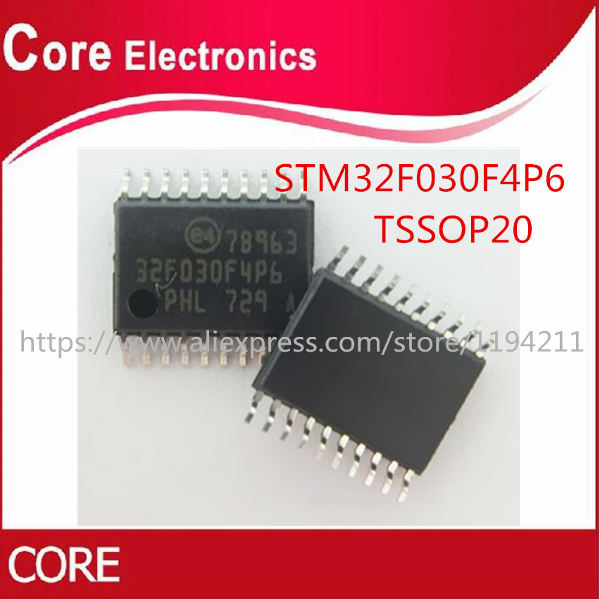 100 NEW STM32F030F4P6 32F030F4P6 TSSOP20 STM32F030F4P6TR Value line ARM based 32 bit MCU