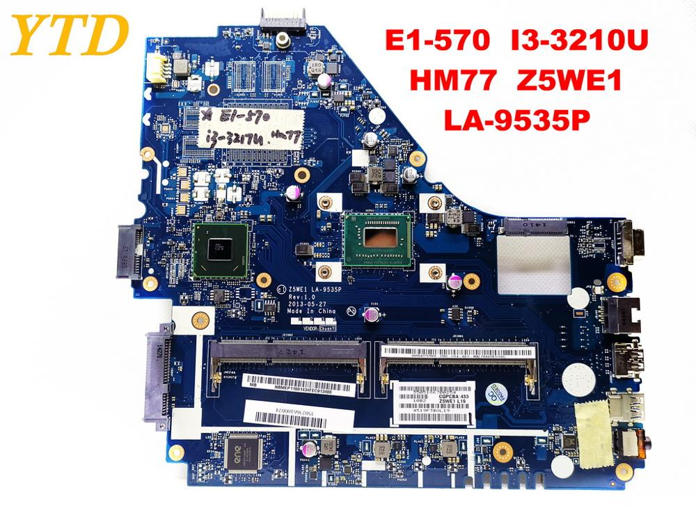 Original for ACER E1-570 laptop <font><b>motherboard</b></font> E1-570 I3-3210U HM77 Z5WE1 <font><b>LA</b></font>-<font><b>9535P</b></font> tested good free shipping image