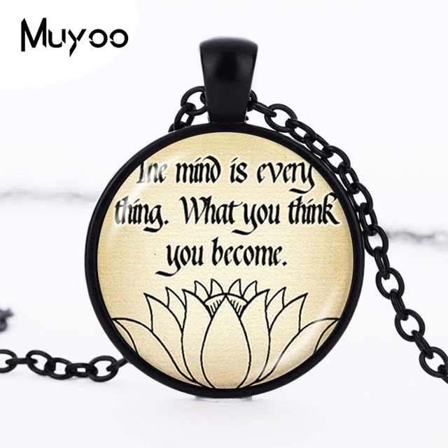 Buddhist Inspirational Quote Necklace The Mind Is Everythingwhat
