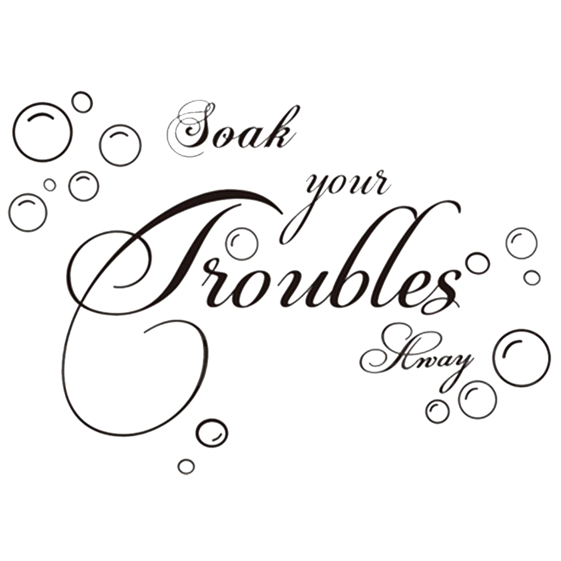 HOT GCZW-Soak Your troubles Away Art Quote Wall Decal Decor Bath Room PVC Stickers ...