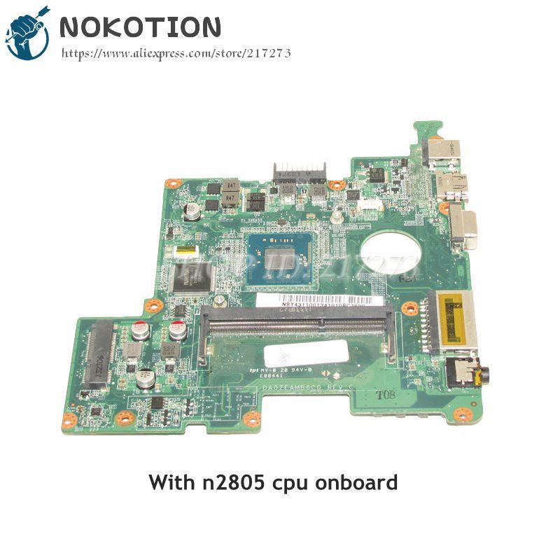 NOKOTION For Gateway LT41P L41P06U Laptop Motherboard SR1LY N2805 CPU NBY4311001 NB.Y4311.001 DA0ZEAMB6C0 NOKOTION For Gateway LT41P L41P06U Laptop Motherboard SR1LY N2805 CPU NBY4311001 NB.Y4311.001 DA0ZEAMB6C0