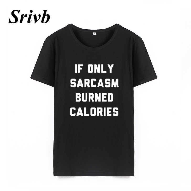bf7faa30d00 Srivb If Only Sarcasm Letter Print Women Tops Short Sleeve Loose Korean  Fashion Women T-