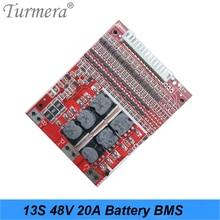 цена на Turmera 3.6V 3.7V 13S 48V E-bike Li ion battery 18650 20A 25A 30A Li-ion Lithium 18650 Battery Pack BMS Protection Board
