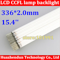Freee Shipping 15.4 inch wide screen LCD CCFL lamp backlight 336 mm CCFL backlight tube 336MMx2.0mm
