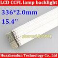 Transporte freee 15.4 polegada wide screen LCD lâmpada CCFL backlight 336mm tubo de luz de fundo CCFL 336 MM x 2.0mm