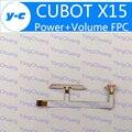 Original volumen fpc cubot x15 y tecla de encendido botón arriba/abajo flex fpc cable de reemplazo para cubot x15 teléfono móvil libera la nave-en Stock