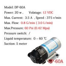 Бесплатная Доставка Micro Водяной Насос 12 В DC 20 Вт DP-60A 3L/min Высокого давления Мембранные Насосы Для Воды RO система Спрей Автомобиля