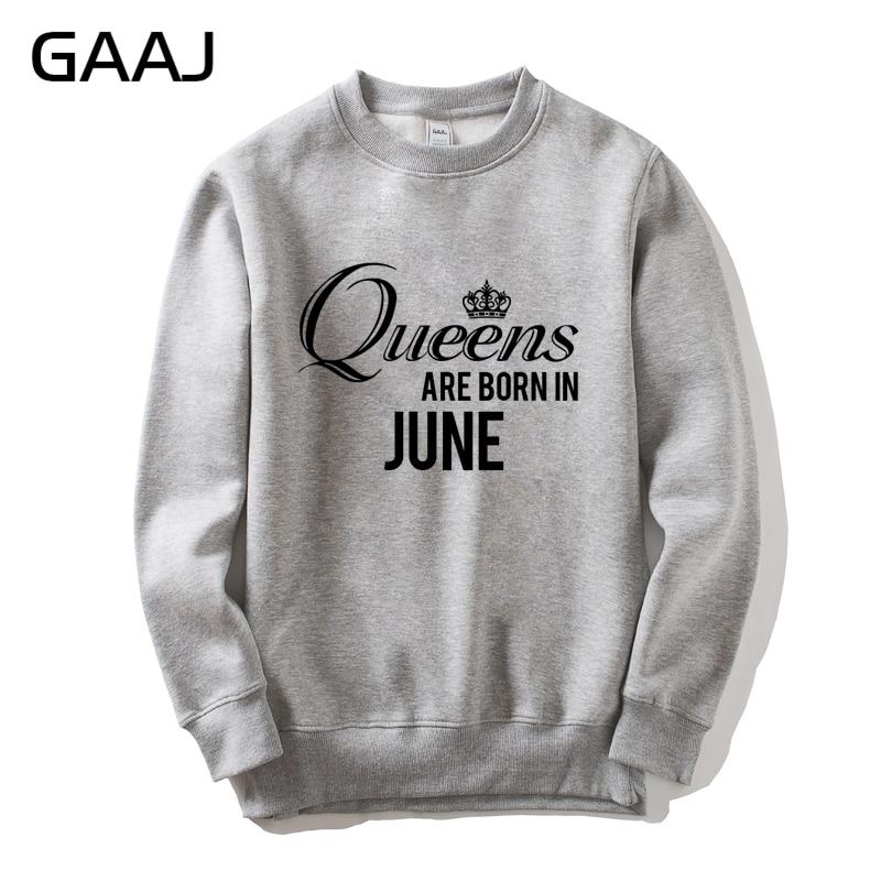 """Gaaj """"queens Zijn Geboren In Juni"""" Mannen Vrouwen Sweatshirt Heren Merk Kleding Mode Populaire Mannelijke Hiphop Streetwear Fleece Kleding Bespaar Zonder Kosten"""