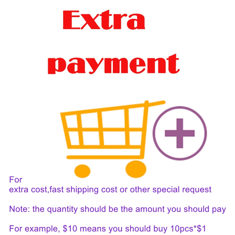 extra payment link for extra cost fast shipping cost or other