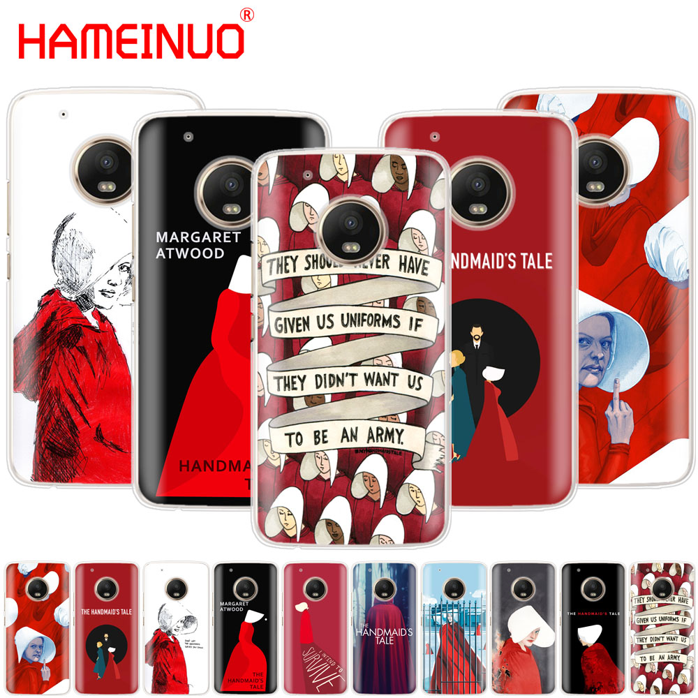 HAMEINUO The Handmaid Is Tale Case Phone Cover For Motorola Moto X4 C G6 G5 G5S G4 Z2 Z3 PLAY PLUS