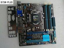 Оригинал материнская плата для B75M-PLUS LGA 1155 DDR3 плат 32 ГБ USB2.0 USB3.0 SATA III B75 Desktop motherborad Бесплатная доставка