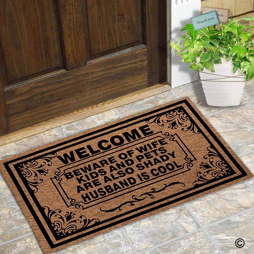 Floor Mat Funny Door Mat Welcome Beware Of Wife Children And Pets Are Also Shady As Well Husband Is Cool Doormat image