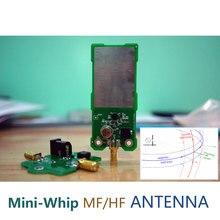 Antena Mini Whip MF/HF/VHF SDR MiniWhip antena activa de onda corta para Radio de mineral, Radio de tubo (Transistor), RTL SDR recibir hackrf