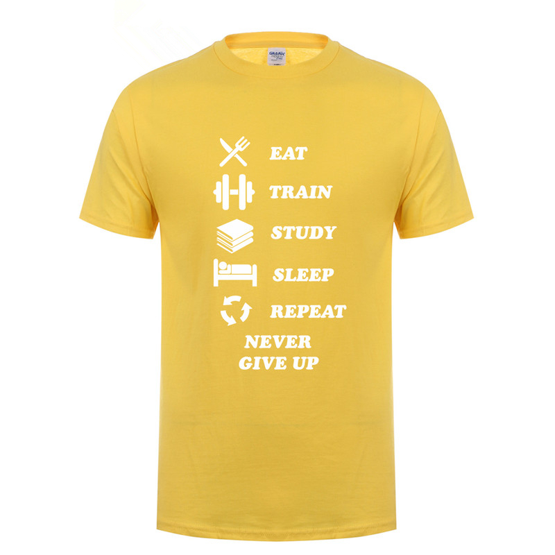 2018 Summer Hot Sale Mans T Shirt Daily Activities Eat Train Study Sleep Repeat Never Give Up Casual Loose Short Sleeve OT-594