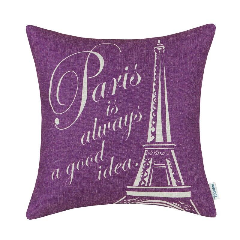 CaliTime Purple Decorative Pillows Shell Cushion Cover Home Sofa Car Paris Is Always A Good Idea 18 X 18(45cm X 45cm)