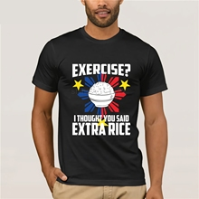 58b9fd8717 Funky T Shirts Broadcloth Exercise I Thought You Said Extra Rice Philippines  T Shirt Men'S Funny