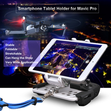 Remote Controller SmartPhone Tablet Stand Holder Stretching Bracket for DJI MAVIC Air 2/ PRO Spark/AIR/MAVIC 2 drone Mount Clip
