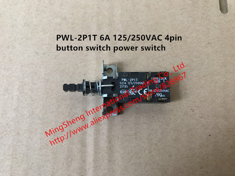 Original New 100% PWL-2P1T 6A 125/250VAC 4pin Button Switch Power Switch