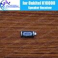 100% Nova Original Oukitel K10000 Ear speaker receiver Reparação Da Frente do telefone móvel Acessórios