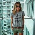 ZSIIBO NVTX19 fazer a mágica acontecer impresso Camisetas para as mulheres t shirt femme camisetas camiseta feminina camisetas blusas femininas poleras
