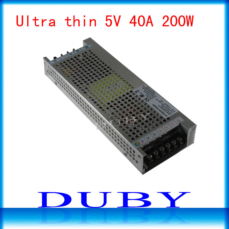 10piece/lot Utral thin 5V 40A 200W Switching power supply Driver For LED Light Strip Display AC200-240V  Free Fedex ac 85v 265v to 20 38v 600ma power supply driver adapter for led light lamp