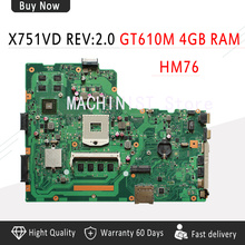 X75VD материнская плата для ноутбука REV 2,0 для ASUS X75V X75VC X75VB R704V X75VD материнская плата DDR3 PGA-989 HM76 GT610M 4G