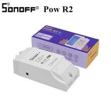 Sonoff Pow беспроводной переключатель Wi Fi дистанционный контроллер для умного дома автоматизации модуль управление через IOS приложение для Android EWeLink умный дом