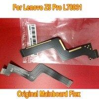 Original Beste Arbeits Hauptplatine Flex Kabel Für Lenovo Z5 Pro L78031 Mainboard Motherboard FLex Band Telefon teile Ersatz