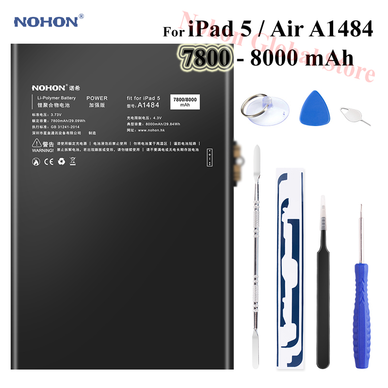 Nohon Battery For iPad 5 Air Battery 7800-8000mAh A1484 A1474 A1475 Bateria 0 Cycly + Tools For Apple iPad5 iPad Air 5 BatteriesNohon Battery For iPad 5 Air Battery 7800-8000mAh A1484 A1474 A1475 Bateria 0 Cycly + Tools For Apple iPad5 iPad Air 5 Batteries