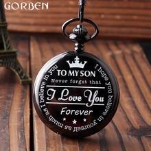 Чтобы ребенок Best подарок карман Часы мужские к сыну я люблю тебя Обувь для девочек Обувь для мальчиков подарок черный кварцевые карманные часы цепочки и ожерелья Цепь Часы