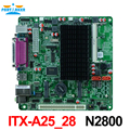 Mini itx placa base industrial embedded itx-a25_28 apoyo intel n2800/1.86 ghz procesador de doble núcleo con 8 * usb/2 * com/1 * vga