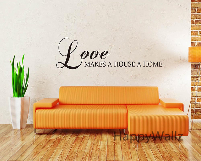 Love Makes A House Home Quotes Wall Sticker DIY Custom Colors Decorative