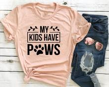 My Kids Have Paws T Shirt Crazy Dog Lady dog mom gift   cute graphic grunge tumblr aesthetic tees quote tops