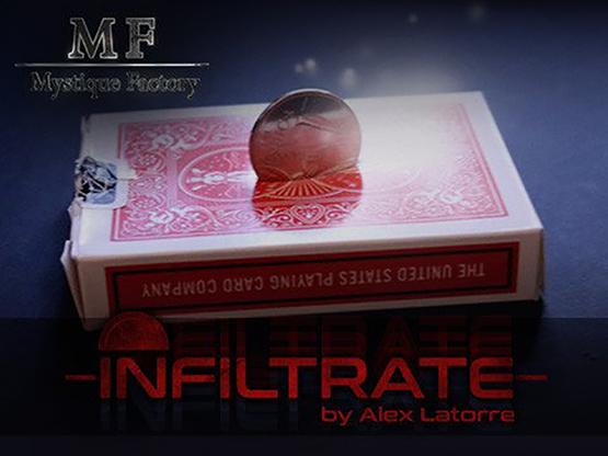 Infiltrate by Alex Latorre,Magic Tricks