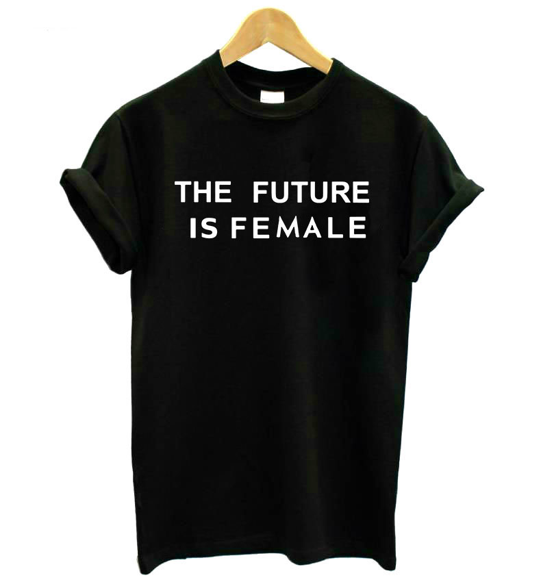 THE FUTURE IS FEMALE print Women tshirt Cotton Casual Funny t shirt For Lady Girl Top Tee Hipster Drop Ship SB-9