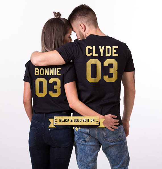 03 >> Bonnie Clyde 03 Matching Couple T Shirt Fashion Gold Letter Printed