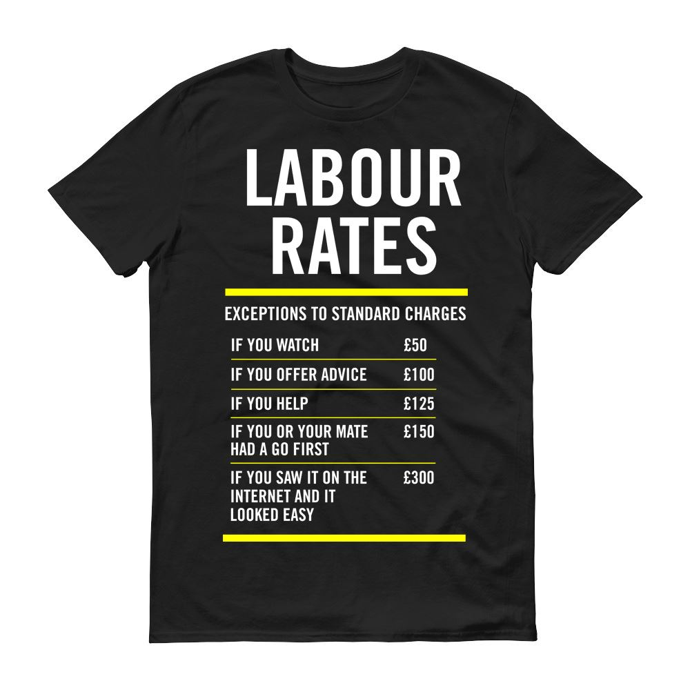 Cotton Shirts Labour Rates Apprentice Gift Funny Money Mens T-Shirt Father s Day Dad Present Plus Size Casual Clothing