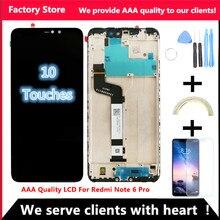10-Touch Протестировано AAA Качество ЖК+ рамка для Xiaomi Redmi Note 6 Pro ЖК-дисплей экран Замена для Redmi Note 6 Pro ЖК-дисплей