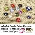 Rodada Cúbicos de Zircônia Pedras Para Jóias e Acessórios 1.5mm 1000 pcs AAAAA Grau Brilhante Pointback Pedrinhas Cola No DIY Contas